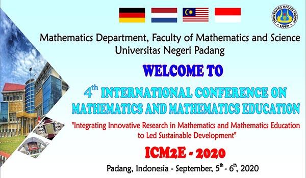 The 4th International Conference on Mathematics and Mathematics Education (ICM2E 2020)